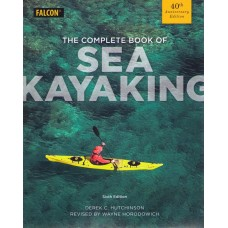 Complete Book of Sea Kayaking 40th Anniversary Edition